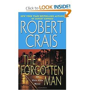 The Forgotten Man: A Novel (Elvis Cole Novels) Robert Crais