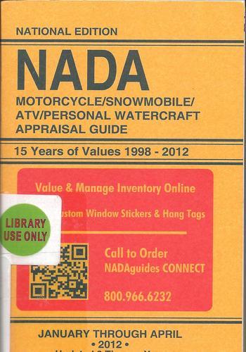 Nada motorcycle/snowmobile/atv/personal watercraft appraisal guide.