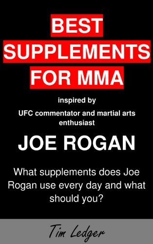 Best Supplements for MMA inspired by UFC commentator and martial arts enthusiast Joe Rogan