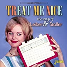 Treat Me Nice - The Songs Of Leiber & Stoller [ORIGINAL RECORDINGS REMASTERED] 2CD SET