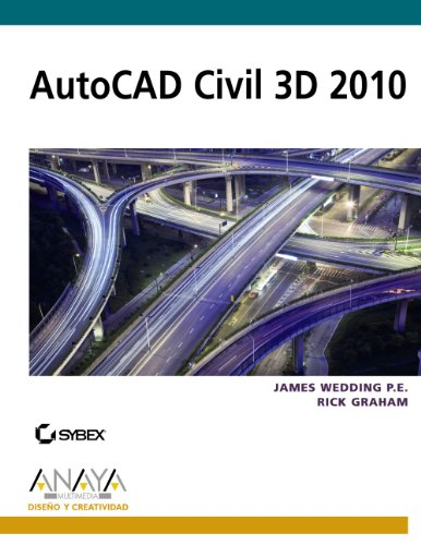 AutoCAD Civil 3D 2010 / Introducing AutoCAD Civil 3D 2010 (Diseno Y Creatividad / Design and Creativity) (Spanish Editio