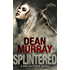 Splintered: A YA Paranormal Romance Novel (Volume 3 of the Reflections Books)