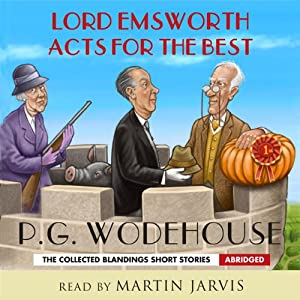 Lord Emsworth Acts for the Best Audiobook