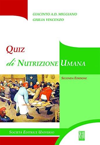 Nutrizione umana. Quiz di autovalutazione Giacinto A. Miggiano