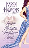 How to Abduct a Highland Lord (The MacLean Curse Series)