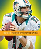 NFL Today: Miami Dolphins, Jim Whiting, 0898128617