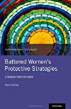 Battered Women's Protective Strategies, Sherry Hamby, 0199873658
