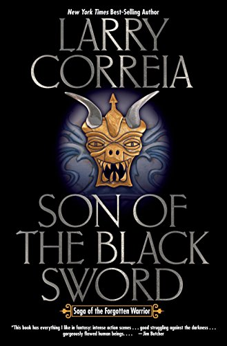 Son of the Black Sword (Saga of the Forgotten Warrior Book 1)