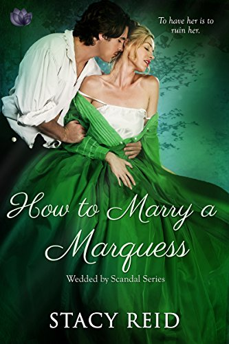 How To Marry A Marquess Wedded By Scandal Book 3 Kindle Edition