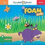 : Chicken Socks: The Foam Book