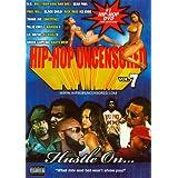 Hip Hop Uncensored, Vol. 7: Hustle On