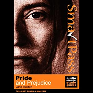 SmartPass Audio Education Study Guide to Pride and Prejudice (Dramatised) Hörbuch