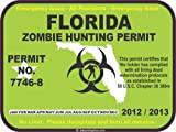 Florida zombie hunting permit decal bumper sticker