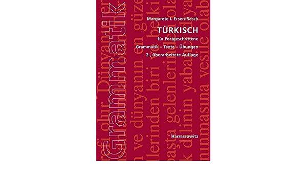 amazoncom turkisch fur fortgeschrittene grammatik texte ubungen b1 c1 c2 german edition 9783447107891 margarete i ersen rasch books - Adverbialsatze Beispiele