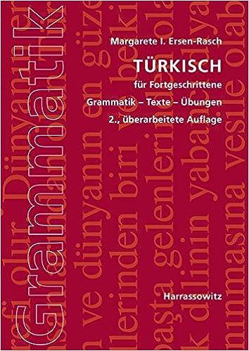 turkisch fur fortgeschrittene grammatik texte ubungen b1 c1 c2 margarete i ersen rasch 9783447107891 books amazonca - Adverbialsatze Beispiele