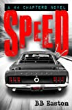 Speed (A 44 Chapters Novel) (Volume 2)