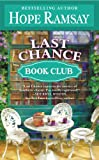 Front cover for the book Last Chance Book Club by Hope Ramsay