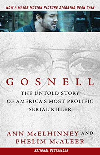 Gosnell: The Untold Story of America's Most Prolific Serial Killer (Best 380 For The Money)
