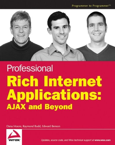 Professional Rich Internet Applications: AJAX and Beyond by Wrox
