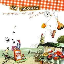 Lo Sconto (Italienisches aus der Lauschbar 3)
