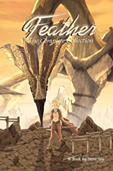 Feather Complete Collection Graphic Novel by [Uy, Steve]
