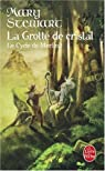 Le Cycle de Merlin, tome 1 : La Grotte de cristal par Stewart