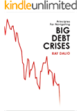 Big Debt Crises (English Edition)