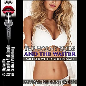 The Horny Bride and the Waiter Audiobook