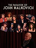 The Paradox of John Malkovich