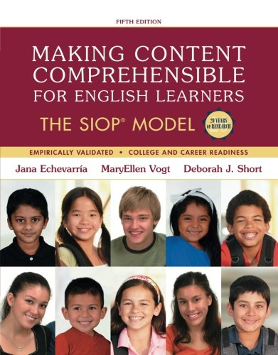 Making Content Comprehensible for English Learners: The SIOP Model (5th Edition) (SIOP Series) by Pearson