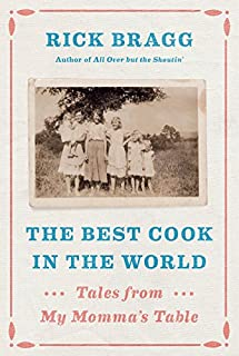 Book Cover: The Best Cook in the World: Tales from My Momma's Table