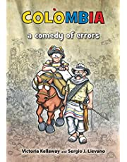 Colombia a comedy of errors