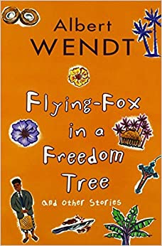 Book Flying Fox in a Freedom Tree by Albert Wendt (1999-09-01)