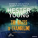 The Gates of Evangeline Audiobook by Hester Young Narrated by January LaVoy