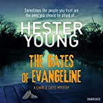 The Gates of Evangeline | Hester Young