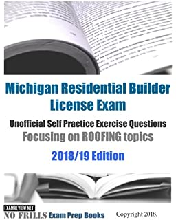 Michigan Residential Builder License Exam Unofficial Self