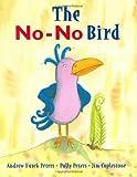 The No-No Bird, Andrew Fusek Peters, 1845078101