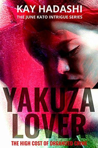 Yakuza Lover (The June Kato Intrigue Series Book 3)