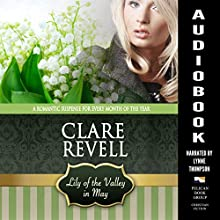 Lily of the Valley in May: A Romantic Suspense for Every Month of the Year: Flowers Can Be Fatal Audiobook by Clare Revell Narrated by Lynne Thompson