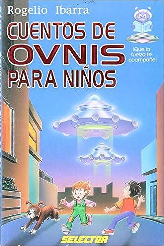 Cuentos de ovnis para ninos / UFO stories for children ...