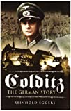 Colditz: The German Story by Reinhold Eggers front cover
