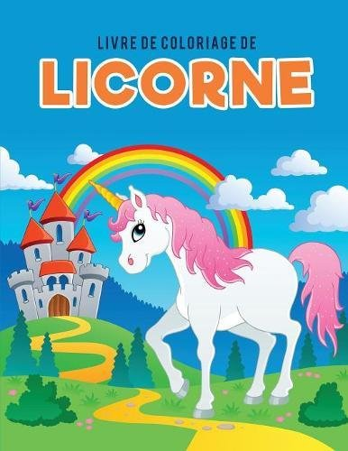 Livre de coloriage de licorne  [for Kids, Coloring Pages] (Tapa Blanda)