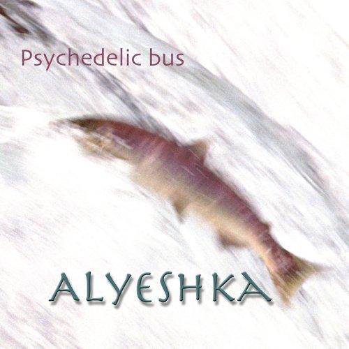 Alyeshka by Psychedelic Bus - Sophia Bus