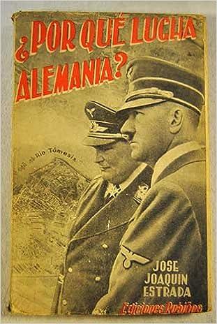 Resultado de imagen de José Joaquín, ¿Por qué lucha Alemania? Madrid