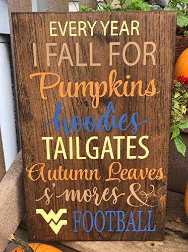 Burkewrusk Every Year I Fall for Pumpkins Hoodies Tailgates Smores Autumn Leaves WV Football Wooden Sign Fall Decor Fall Wooden Sign]()