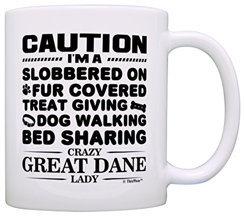 Dog Lover Gifts for Women Crazy Great Dane Lady Dog Mom Dog Owner Gift Coffee Mug Tea Cup White ()