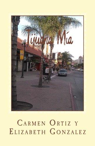 Tijuana Ma (Spanish Edition)