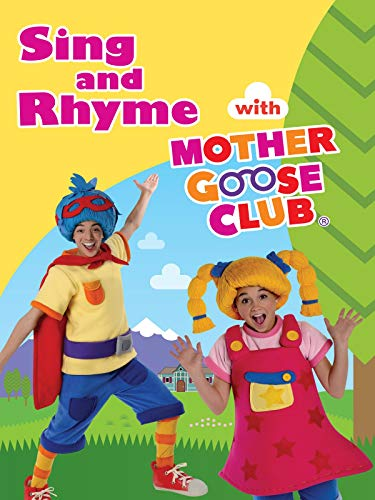 Sing and Rhyme with Mother Goose