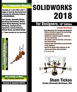 SOLIDWORKS 2018 for Designers, 16th Edition eBook: Prof