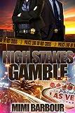 High Stakes Gamble (Vegas Series Book 4)